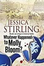 Whatever Happenened to Molly Bloom? by…