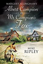 Mr. Campion's Fox by Mike Ripley