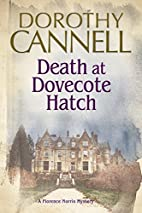 Death at Dovecote Hatch: A 1930s country…