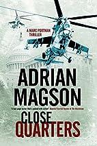 Close Quarters: A spy thriller set in…