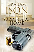 Suddenly at Home by Graham Ison