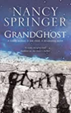 Grandghost by Nancy Springer
