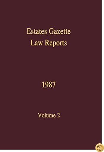 EGLR 1987: Vol 2 (Estates Gazette Law Reports)