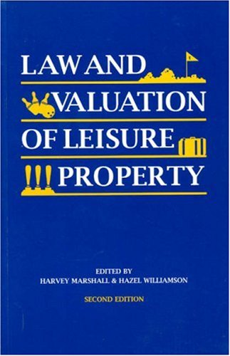 law-and-valuation-of-leisure-property-second-edition