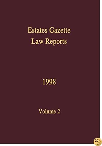 TEGLR 1998, Volume 2: Vol 2 (Estates Gazette Law Reports)