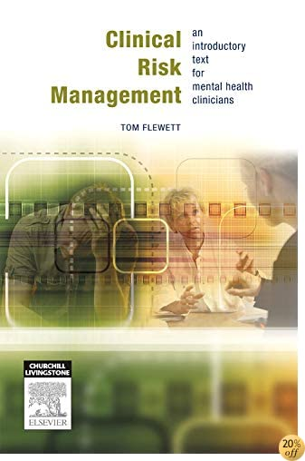 Clinical Risk Management: An introductory text for mental health professionals, 1e