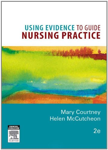 using-evidence-to-guide-nursing-practice-2e