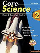 Core Science 2 : Stage 4 Essential Content…