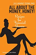 All about the money , honey by Julianne…