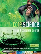 Core Science: Stage 4 Complete Course (Core…