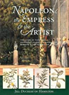 Napoleon, the Empress and the Artist: The…
