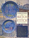 Langford, Pat: Embroidery from Sketch to Stitch