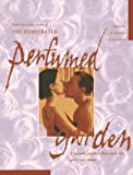 McKenzie, Kirsty: The Illustrated Perfumed Garden: A Sensuous Paradise Where Erotic Love Grows and Blooms