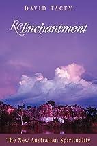 Reenchantment: The New Australian…