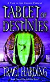 Harding, Traci: Tablet of Destinies (The Celestial Triad, Book 2)