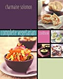 Solomon, Charmaine: Complete Vegetarian Cookbook