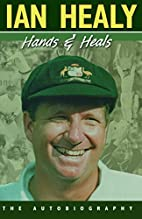 Hands and Heals by Ian Healy