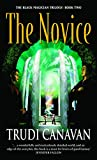 Canavan, Trudi: The Novice (The black magician trilogy)