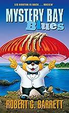 Mystery Bay Blues by Robert G. Barrett
