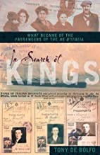 In Search of Kings: What Became of the…