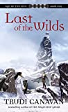 Canavan, Trudi: Last of the Wilds