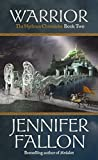 Fallon, Jennifer: Warrior the Hythrun Chronicles