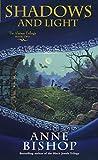 Bishop, Anne: Shadows and Light Tir Alainn Trilogy