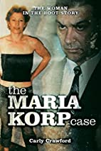 The Maria Korp Case: The Woman in the Boot…