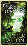 Fallon, Jennifer: The Palace of Impossible Dreams (The Tide Lords, Book Three)