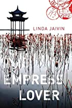 The Empress Lover by Linda Jaivin