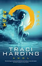 AWOL (Time Keeper Trilogy) by Traci Harding