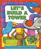 Let's Build a Tower (Literacy Tree:…