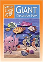 Giant Discussion Book Year One: Maths Links…
