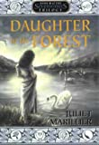 Marillier, Juliet: Daughter of the Forest