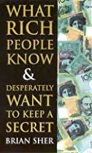What Rich People Know & Desperately Want to…