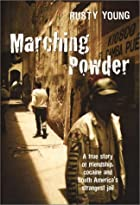 Marching powder : a true story of…