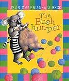 The Bush Jumper by Jean Chapman