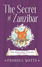 The Secret of Zanzibar: Gerander Trilogy…