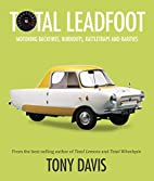 Total Leadfoot: Motoring backfires,…
