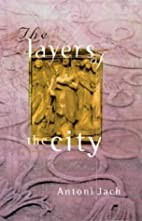 Layers of the city by Antoni Jach