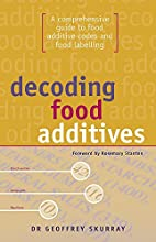 Decoding Food Additives: A Comprehensive…