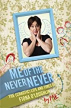 Me of the never never by Fiona…