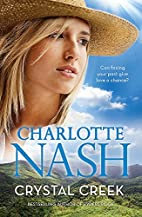 Crystal Creek by Charlotte Nash