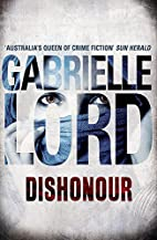 Dishonour by Gabrielle Lord