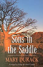 Sons in the saddle by Mary Durack