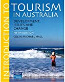 Hall, Colin Michael: Introduction to Tourism in Australia: Development, Issues and Change