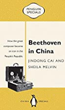 Beethoven in China (Penguin Specials) by…