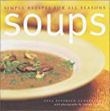 Petersen-Schepelern, Elsa: Soups: Simple Recipes