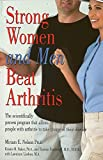 Nelson, Miriam: Strong Women & Men Beat Arthritis