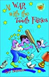 Heimann, Rolf: At War with the Tooth Fairies (Start-Ups)